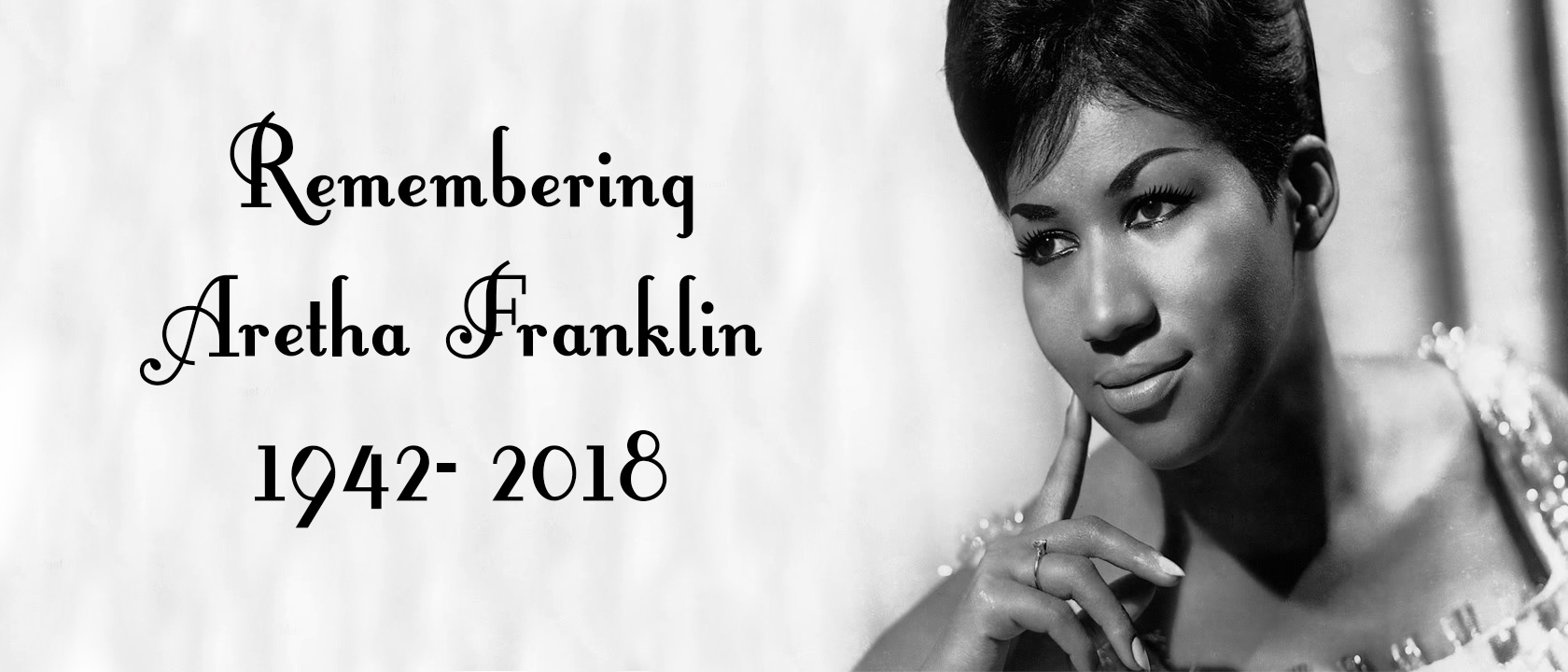 Remembering Aretha Franklin, 1942-2018